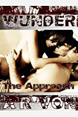 The Approach (Wunder #1) (Wunder Series) Kindle Edition