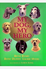 My Dog, My Hero Kindle Edition