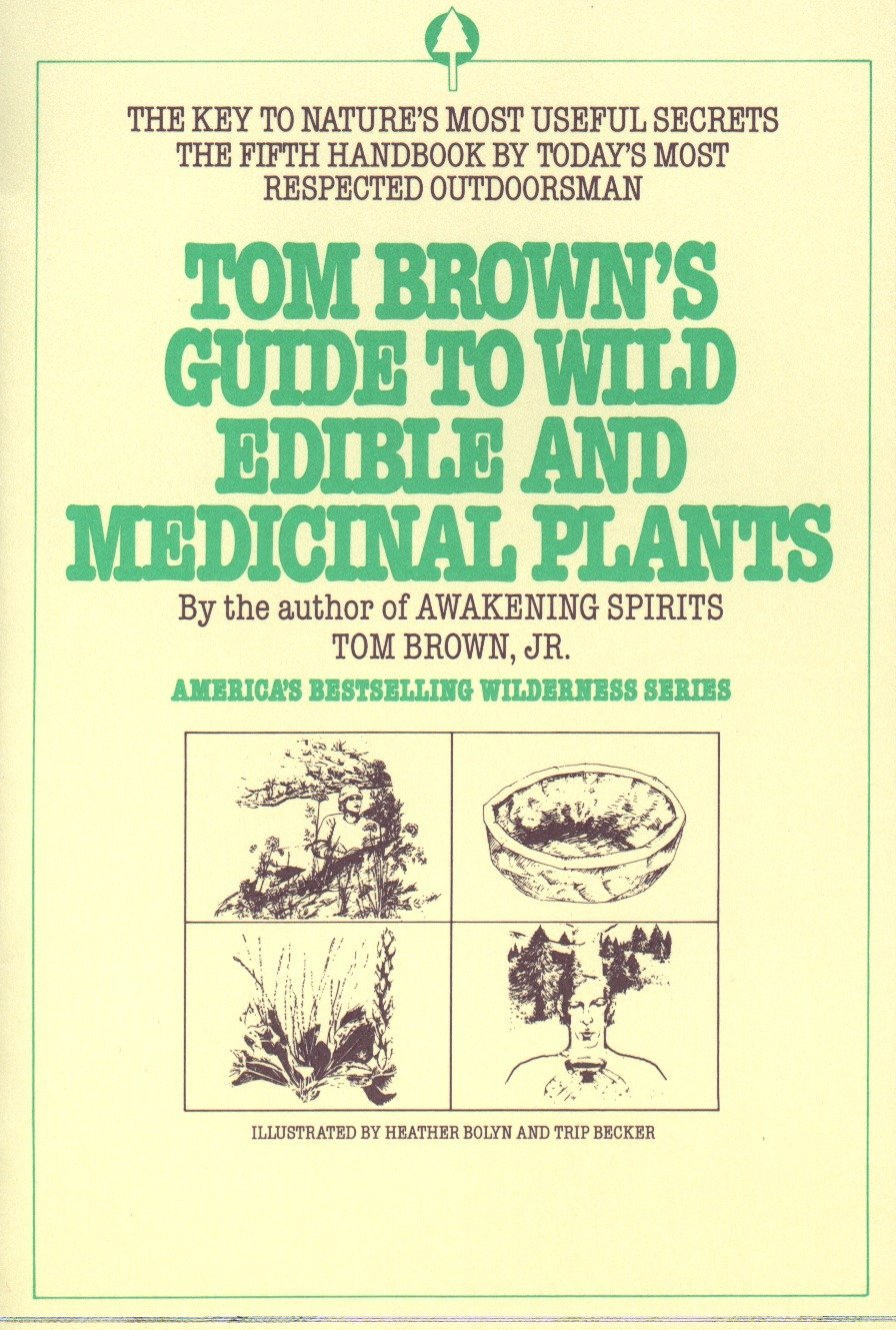 Tom Brown's Guide to Wild Edible and Medicinal Plants: The