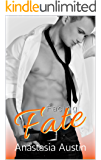 Facing Fate: A Roommates to Lovers Romance (Fate Series Book 3)