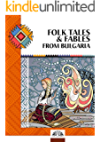 FOLK TALES & FABLES FROM BULGARIA