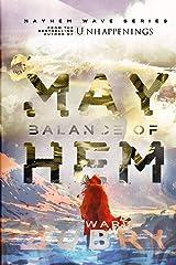Balance of Mayhem (The Mayhem Wave) Paperback