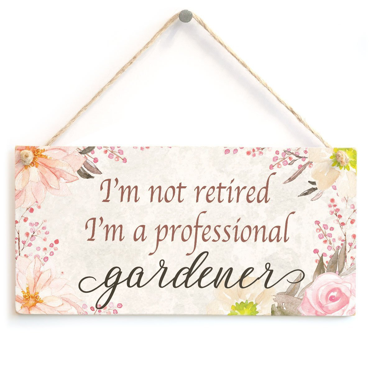 Meijiafei Im Not Retired Im A Professional Gardener Beautiful Funny Home Accessory Gift Sign 10x5