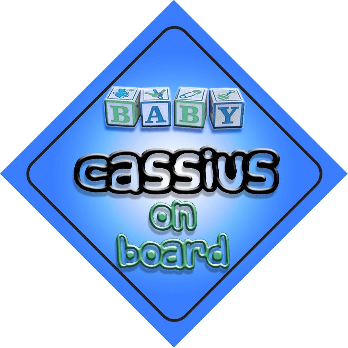 Baby Boy Cassius sur la board Design Voiture Panneau cadeau/Cadeau pour nouveau/Nouveau-Né Bébé Enfant mybabyonboard.co.uk