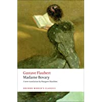 Madame Bovary Provincial Manners (Oxford World's Classics)