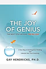 The Joy of Genius: The Next Step Beyond The Big Leap
