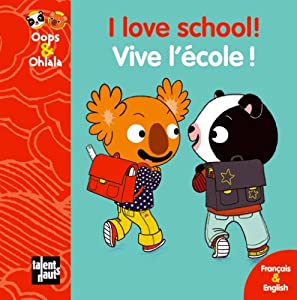 "Afficher ""Oops & Ohlala I love school !"""