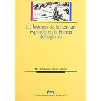 Las historias de la literatura española en la Francia del siglo XIX
