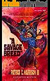A Savage Breed (Splatter Western Book 6)