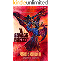 A Savage Breed (Splatter Western Book 6) book cover