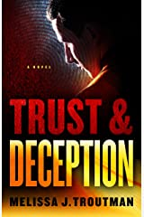 Trust and Deception Kindle Edition