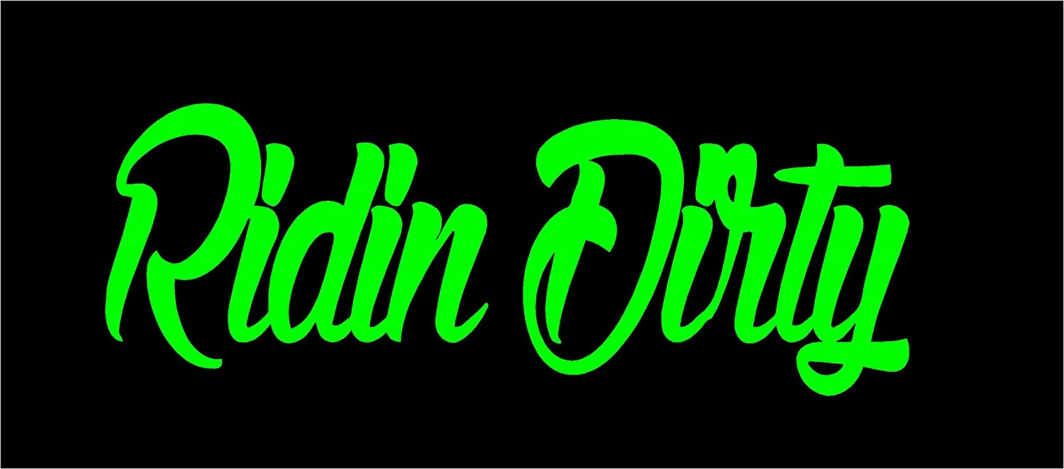 Amazon com ridin dirty bumper sticker in color lime green 8 5 x 3 automotive