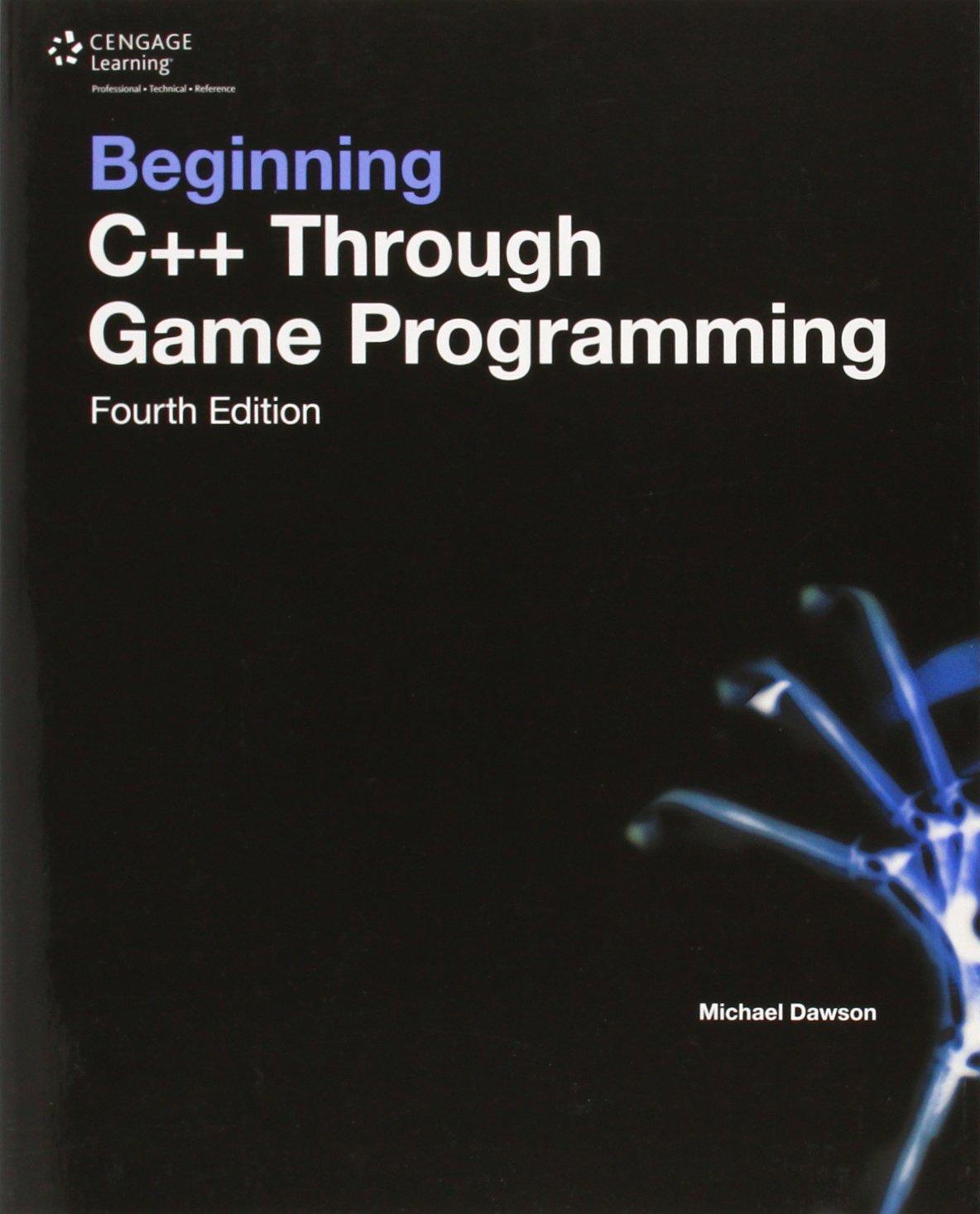 Beginning C++ Through Game Programming ISBN-13 9781305109919
