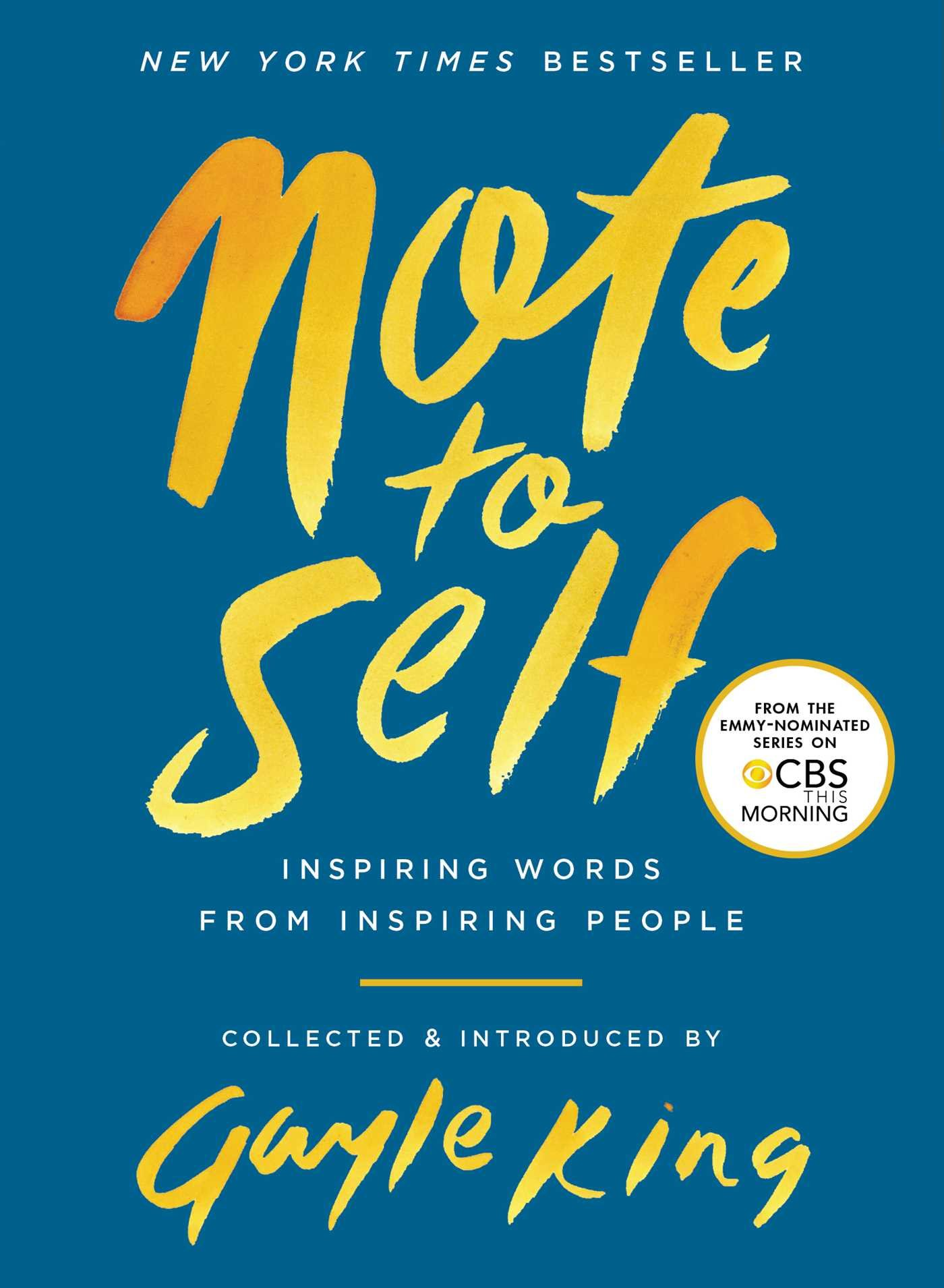note to self inspiring words from inspiring people gayle king 9781982102081 amazoncom books