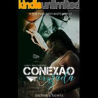 Conexão Cruzada (série Conexões Livro 1)
