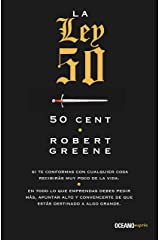 La ley 50 (Biblioteca Robert Greene) (Spanish Edition) Kindle Edition