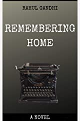 Remembering Home: A Novel Kindle Edition