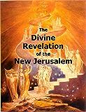 The Divine Revelation of the New Jerusalem (Hyperlinked Works of Emanuel Swedenborg Book 1)