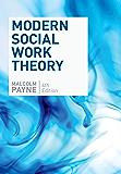 Modern Social Work Theory, Fourth Edition (English Edition)