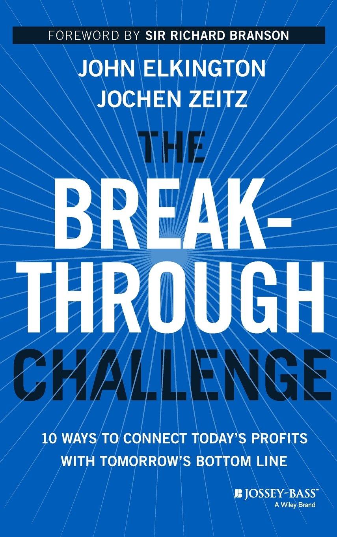 Breakthrough Challenge: Amazon.es: John Elkington: Libros en idiomas extranjeros