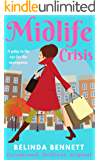 Midlife Crisis: A story for women of a certain age