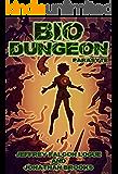 Bio Dungeon: Parasyte (The Body's Dungeon Book 2)