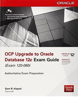 Amazon com: OCP 12c Upgrade 1Z0-060 Exam Guide (9781787126602