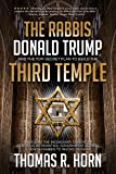 The Rabbis, Donald Trump, and the Top-Secret Plan