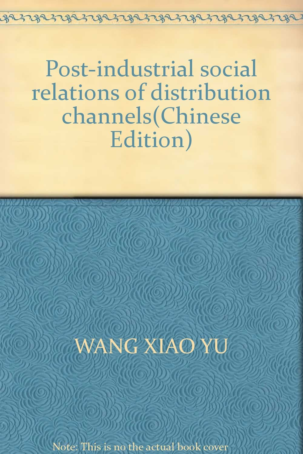 Post-industrial social relations of distribution channels ebook