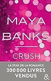 Crush: Danger et interdit... la romance sexy incontournable de 2017 !