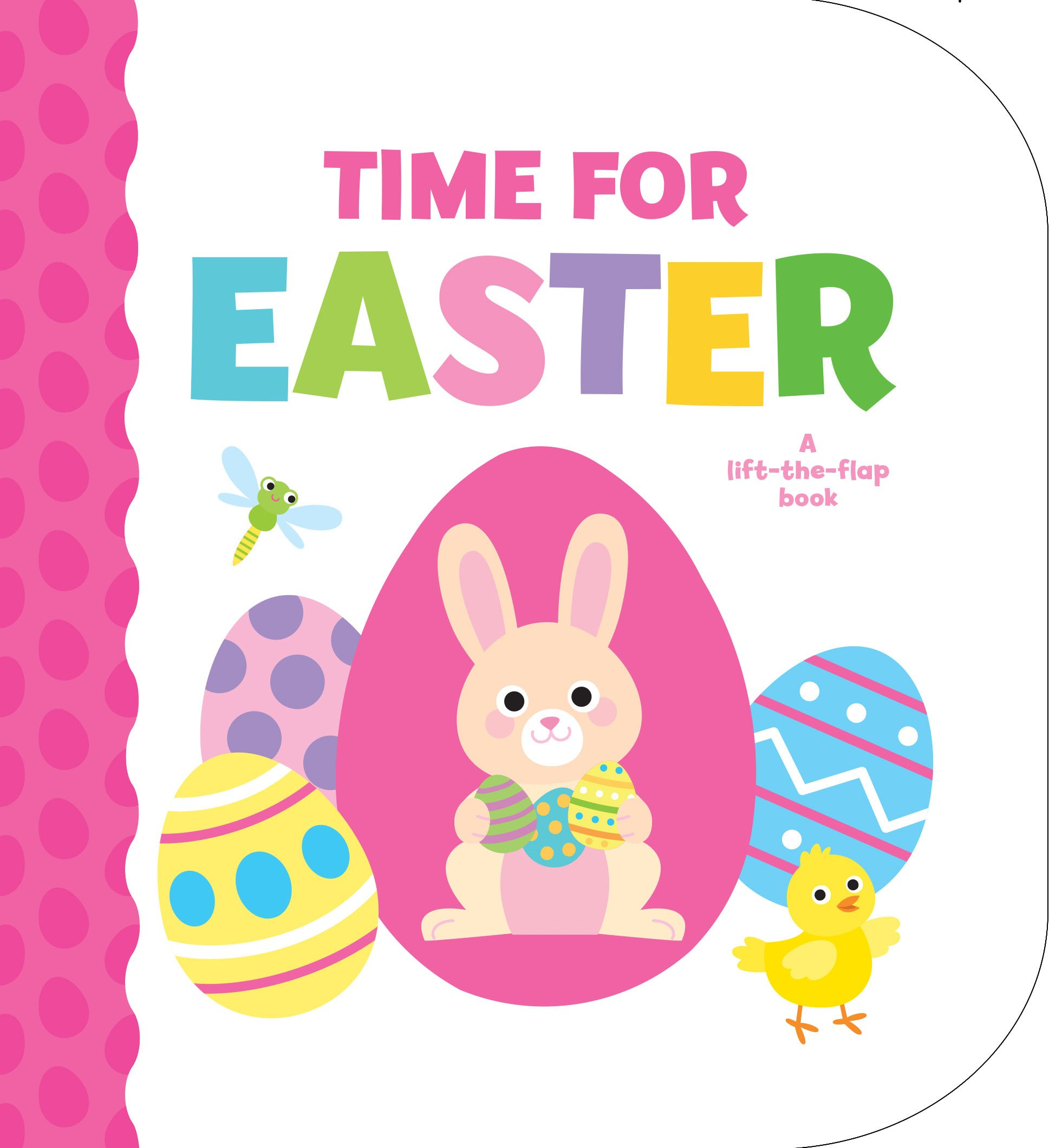 Time for Easter: A Lift-The-Flap Book