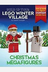 Build Up Your LEGO Winter Village: Christmas Megafigures Paperback