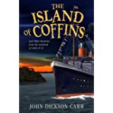 The Island of Coffins and Other Mysteries from the Casebook of Cabin B-13