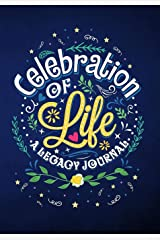 Celebration of Life: A Legacy Journal Paperback