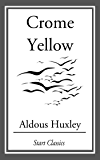 Crome Yellow (English Edition)