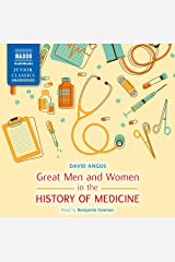 Great Men and Women in the History of Medicine (Naxos Junior Classics (Audio)) Audio CD
