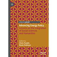 Advancing Energy Policy: Lessons on the integration of Social Sciences and Humanities (English Edition)