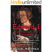 Edward I: War, Politics and Finance