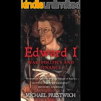 Edward I: War, Politics and Finance