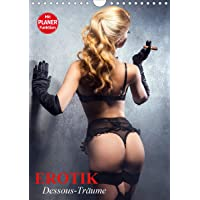 Erotik. Dessous-Träume (Wandkalender 2020 DIN A4 hoch): Schöne Frauen in verführerischer Reizwäsche (Geburtstagskalender, 14 Seiten ) (CALVENDO Menschen)