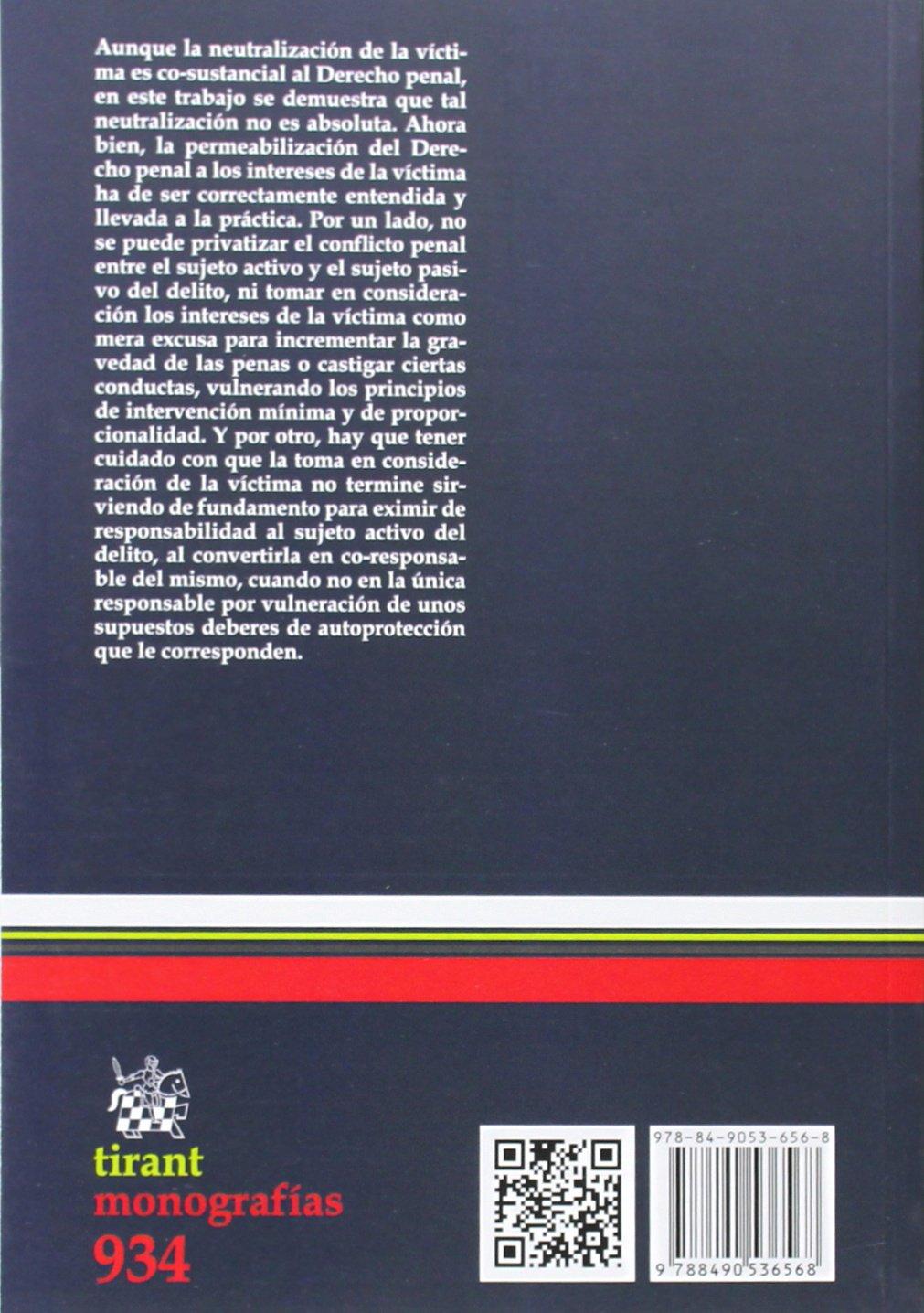 La Víctima en el Derecho Penal Español (Monografías): Amazon.es: Pastora García Álvarez: Libros