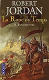 ROUE DU TEMPS T08 TOURMENTES