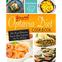 Image for Gourmet Optavia Diet Cookbook: 300+ Illustrated Mouthwatering Recipes for Lifelong Transformation | Burn Fat | Kill Hunger and Eat Your Flavourful Lean and Green Meal Any Time of the Day