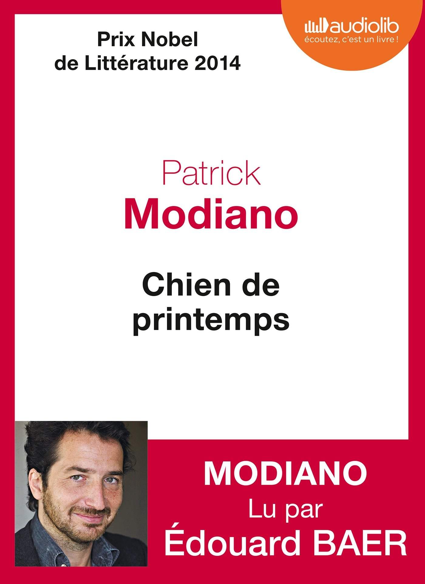 [EBOOKS AUDIO] PATRICK MODIANO Chien de printemps [mp3 320 kbps]