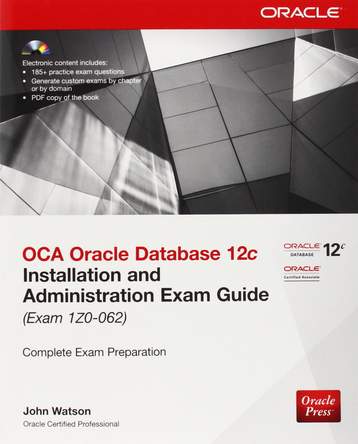 Oca Oracle Database 12c Installation And Administration Exam Guide