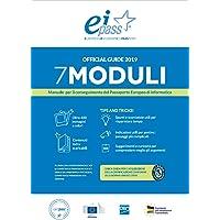 EIPASS 7 moduli. Manuale per il conseguimento del passaporto europeo di informatica