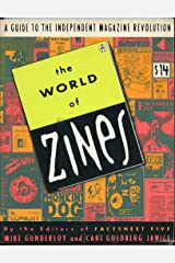 The World of Zines: A Guide to the Independent Magazine Revolution Paperback