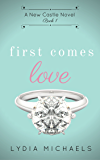 First Comes Love (New Castle Book 1)