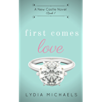 First Comes Love (New Castle Book 1) (English Edition)