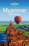Myanmar (Burma) (Lonely Planet Myanmar Burma)
